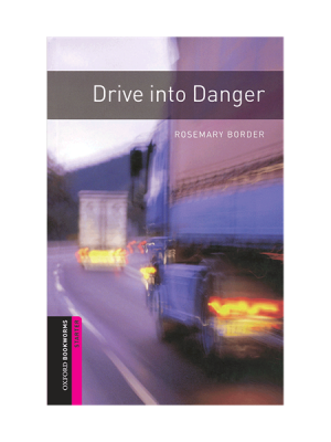 drive in to danger